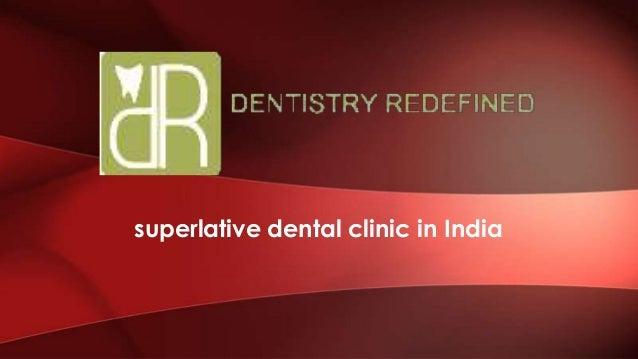 superlative dental clinic in India