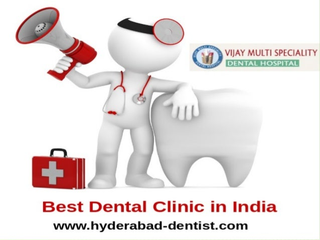 PleaseReplybackto knowaboutthecost andanyother Details. www.hyderabad-dentist.com vijaysimha2013@gmail.com