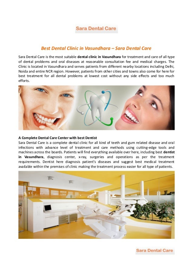 Best Dental Clinic in Vasundhara – Sara Dental Care Sara Dental Care is the most suitable dental clinic in Vasundhara for ...