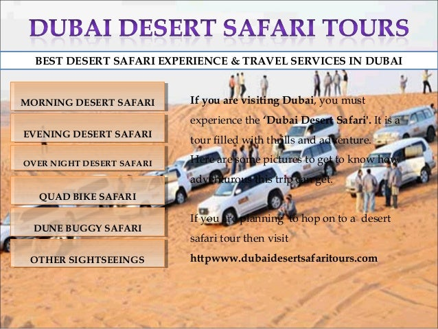 BEST DESERT SAFARI EXPERIENCE & TRAVEL SERVICES IN DUBAI  MORNING DESERT SAFARI MORNING DESERT SAFARI  If you are visiting...