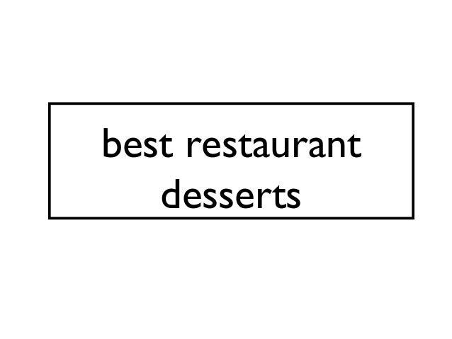 best restaurant desserts