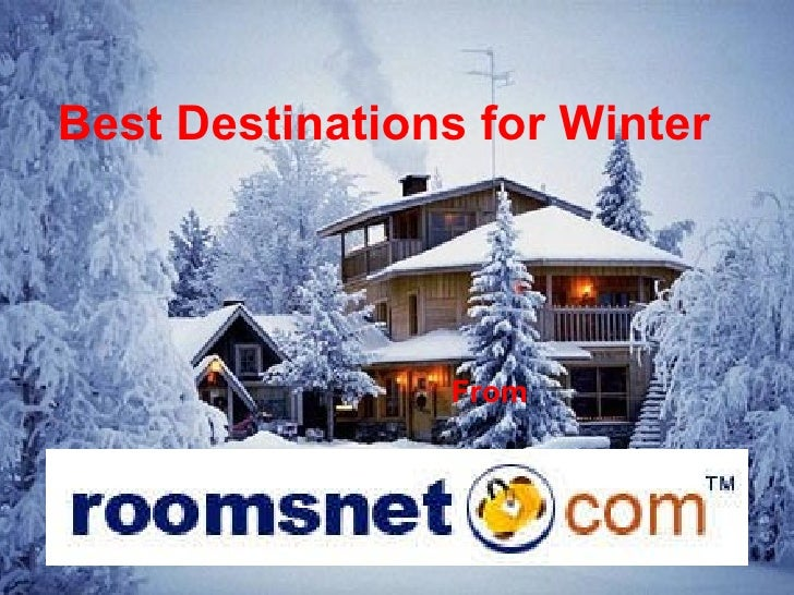 Best Destinations for Winter From