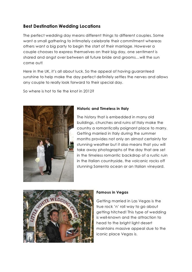 Best Destination Wedding LocationsThe perfect wedding day means different things to different couples. Somewant a small ga...