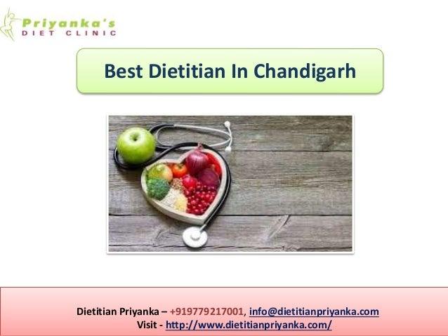 Dietitian Priyanka – +919779217001, info@dietitianpriyanka.com Visit - http://www.dietitianpriyanka.com/ Online Dietitian ...