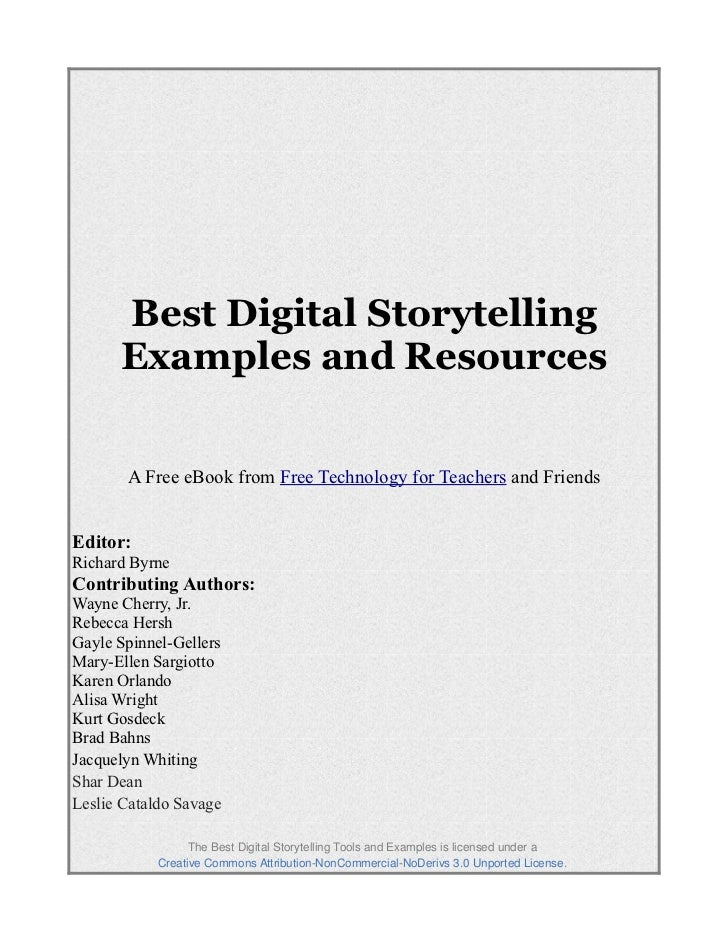 Best Digital Storytelling      Examples and Resources       A Free eBook from Free Technology for Teachers and FriendsEdit...