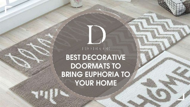 Best Decorative Doormats  To Bring Euphoria To Your Home 1 638?cbu003d1538391937