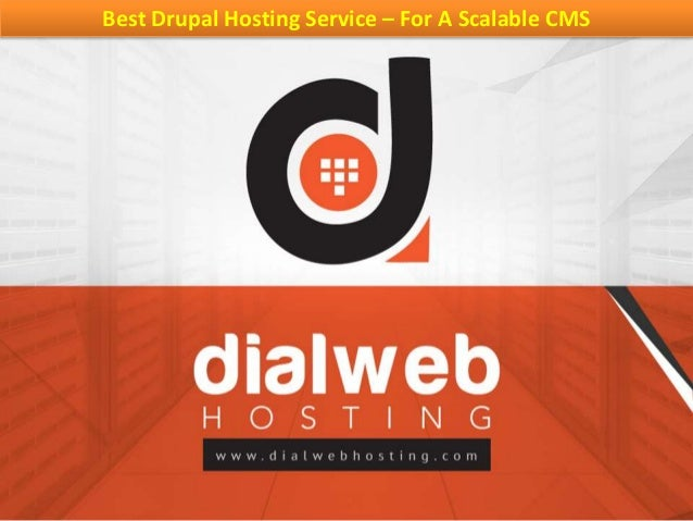 Best Drupal Hosting Service – For A Scalable CMS