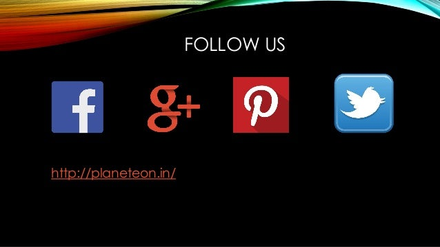 FOLLOW US http://planeteon.in/