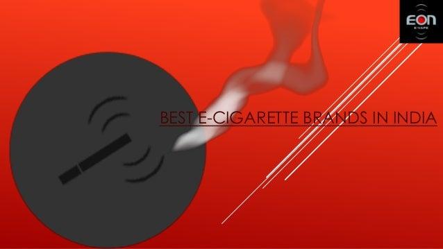 BEST E-CIGARETTE BRANDS IN INDIA