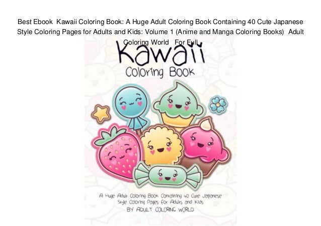 Best Ebook Kawaii Coloring Book: A Huge Adult Coloring Book Containi…