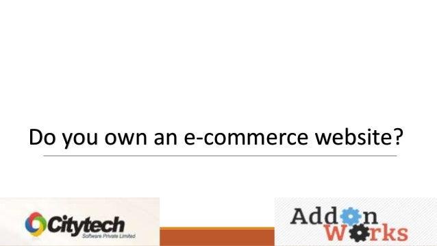Do you own an e-commerce website?