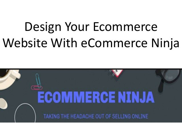 Design Your Ecommerce Website With eCommerce Ninja