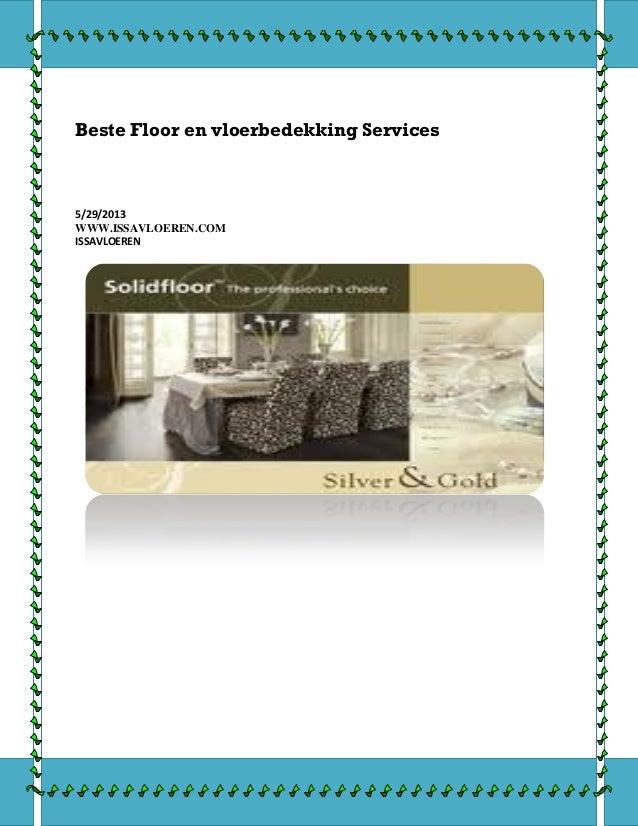 Beste Floor en vloerbedekking Services5/29/2013WWW.ISSAVLOEREN.COMISSAVLOEREN