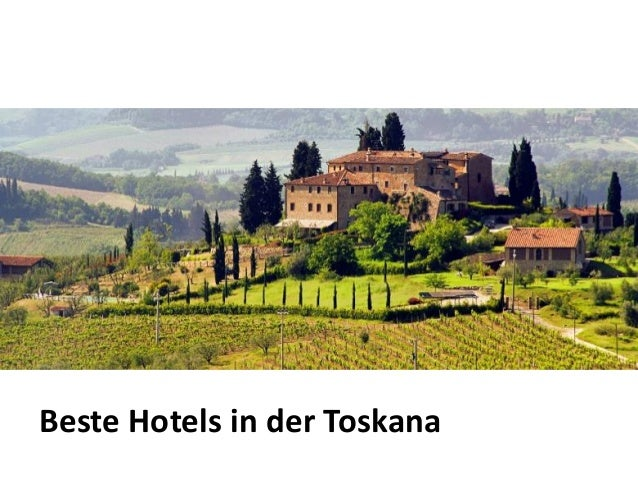 Beste Hotels in der Toskana