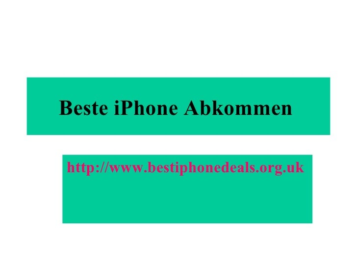 Beste iPhone Abkommen   http://www.bestiphonedeals.org.uk
