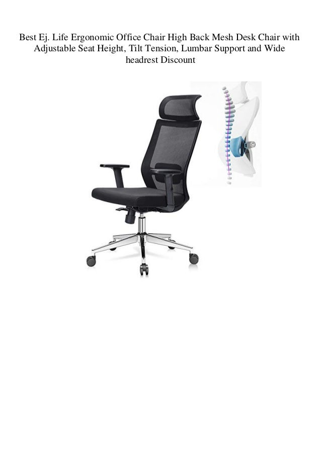 Best Ej Life Ergonomic Office Chair High Back Mesh Desk