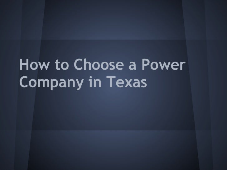 How to Choose a PowerCompany in Texas