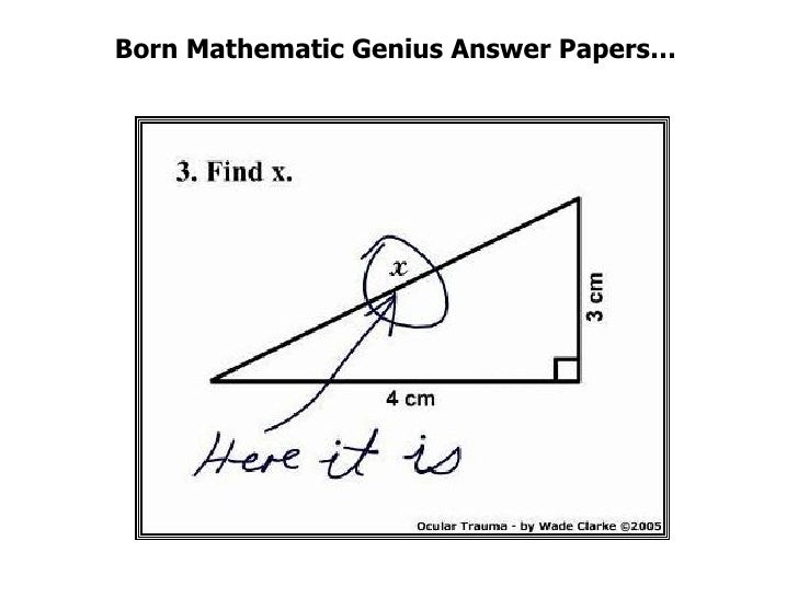 Born Mathematic Genius Answer Papers…