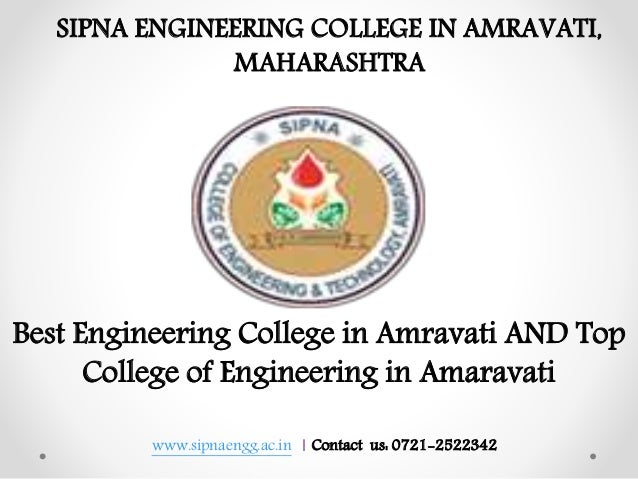 www.sipnaengg.ac.in | Contact us: 0721-2522342 Best Engineering College in Amravati AND Top College of Engineering in Amar...
