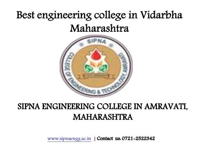 www.sipnaengg.ac.in   Contact us: 0721-2522342 Best engineering college in Vidarbha Maharashtra SIPNA ENGINEERING COLLEGE ...