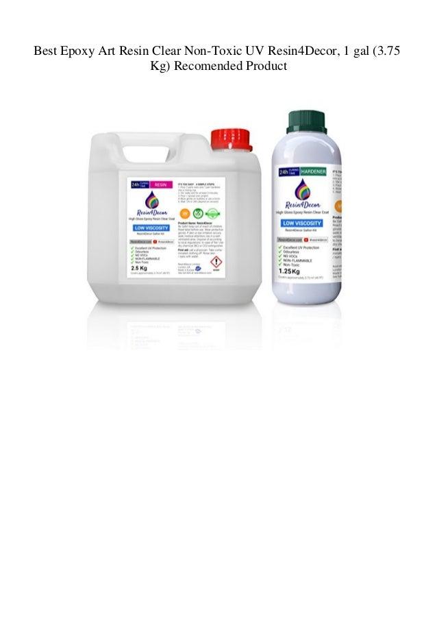 Best Epoxy Art Resin Clear Non-Toxic UV Resin4Decor 1 gal