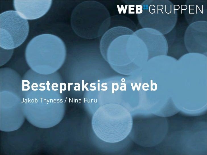 Bestepraksis på webJakob Thyness / Nina Furu