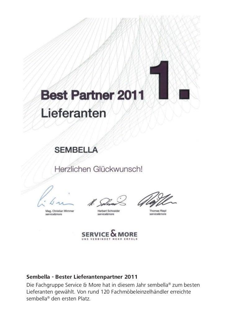 Sembella - Bester Lieferantenpartner 2011Die Fachgruppe Service & More hat in diesem Jahr sembella® zum bestenLieferanten ...