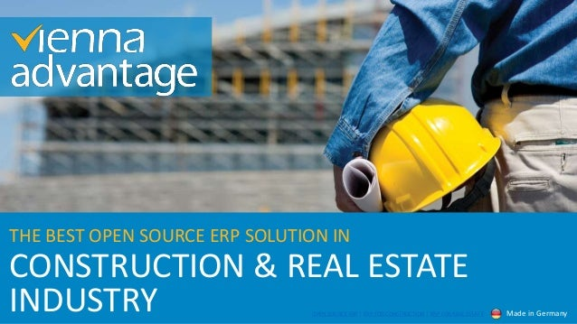 CONSTRUCTION & REAL ESTATE THE BEST OPEN SOURCE ERP SOLUTION IN INDUSTRY Made in GermanyOPEN SOURCE ERP | ERP FOR CONSTRUC...