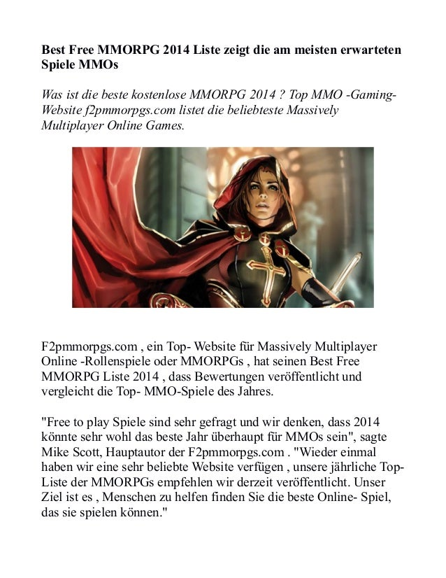 Best Free MMORPG 2014 Liste zeigt die am meisten erwarteten Spiele MMOs Was ist die beste kostenlose MMORPG 2014 ? Top MMO...