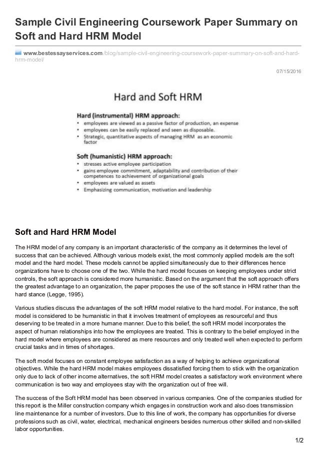 hard and soft approach of hrm Areas within hrm like manpower planning, job analysis, selection and recruitment, compensation and benefits, performance evaluations, contract negotiations and labor legislations are parts of hard hrm - whereas functions like organizational development, conflict management, human resource education, leadership development.