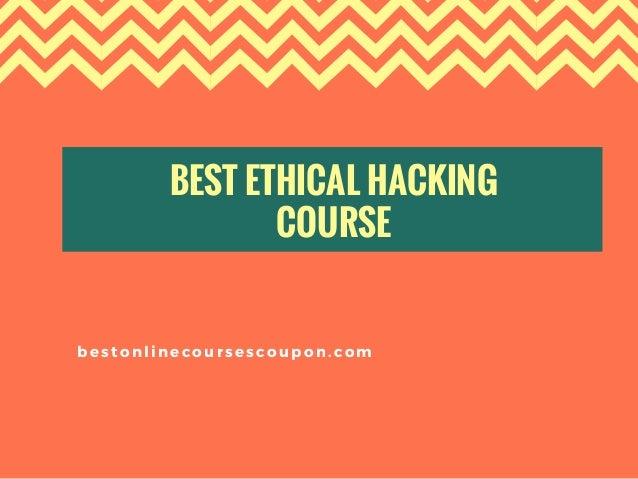 BEST ETHICAL HACKING COURSE bestonlinecoursescoupon.com