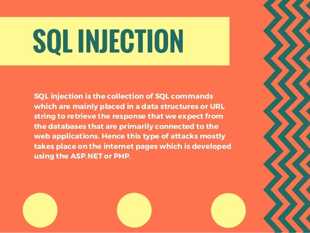 SQL INJECTION SQL injection is the collection of SQL commands which are mainly placed in a data structures or URL string t...