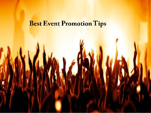 Lets Know About The most useful Event Promotion Ideas ..??