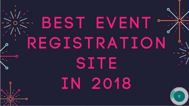 Best Event Registration Site in 2018? Compare of top platforms for price, services & trust.