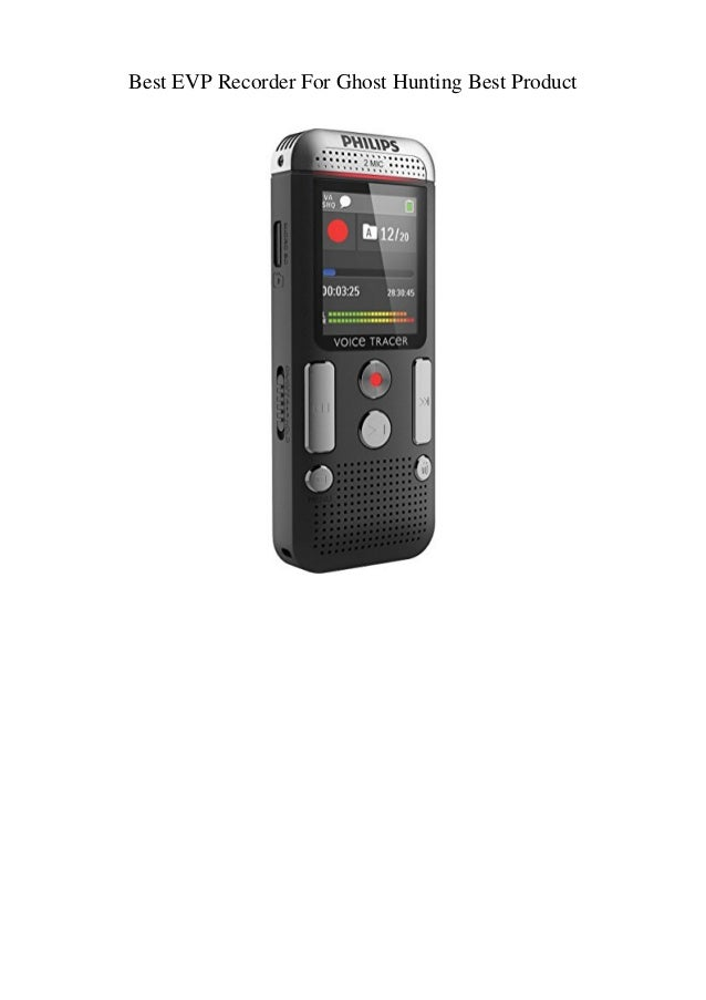 Best EVP Recorder For Ghost Hunting Best Product
