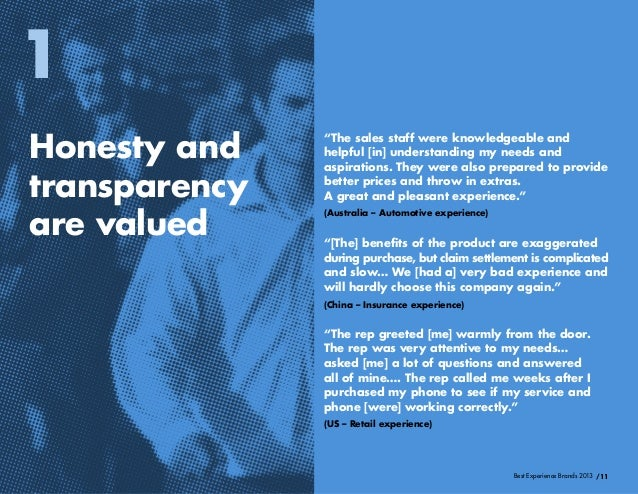 """/11Best Experience Brands 2013Honesty andtransparencyare valued1""""[The] benefits of the product are exaggeratedduring purch..."""