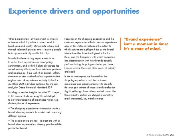 /14Best Experience Brands 2013Experience drivers and opportunitiesFocusing on the shopping experience and thecustomer expe...