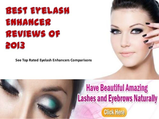 See Top Rated Eyelash Enhancers Comparisons