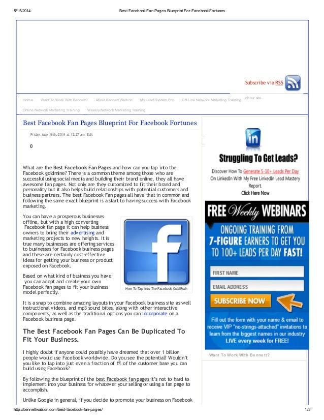5/15/2014 Best FacebookFan Pages Blueprint For FacebookFortunes http://bennettwatson.com/best-facebook-fan-pages/ 1/3 Sear...