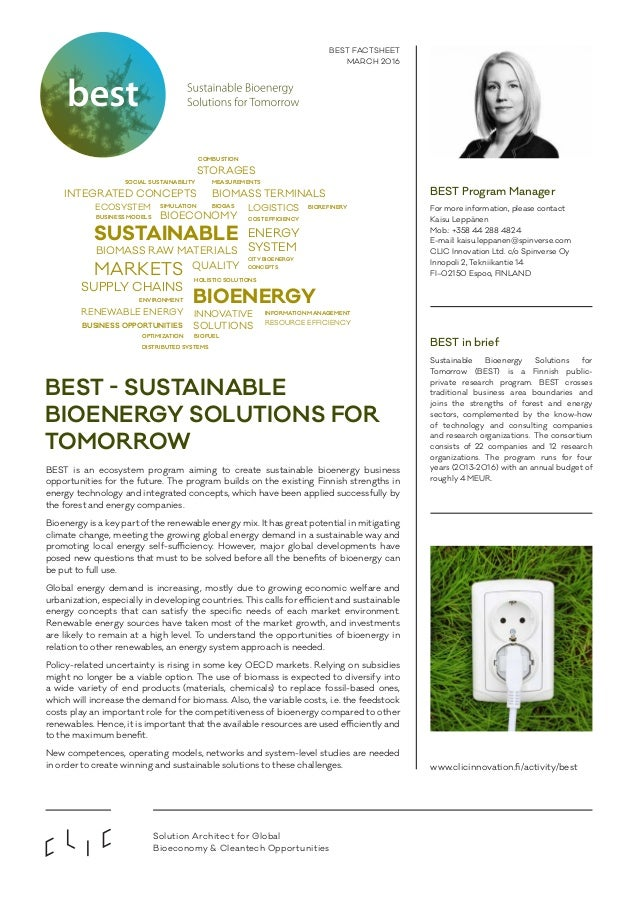 BEST in brief Sustainable Bioenergy Solutions for Tomorrow (BEST) is a Finnish public- private research program. BEST cros...