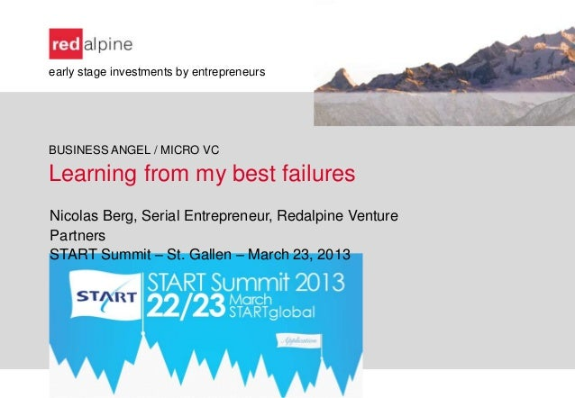 early stage investments by entrepreneursBUSINESS ANGEL / MICRO VCLearning from my best failuresNicolas Berg, Serial Entrep...