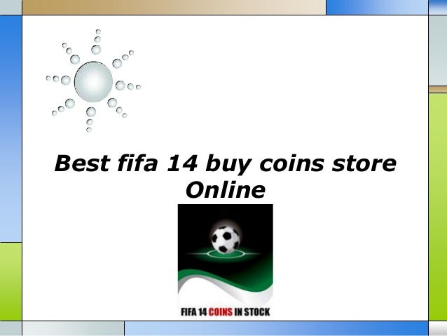 Best fifa 14 buy coins store Online