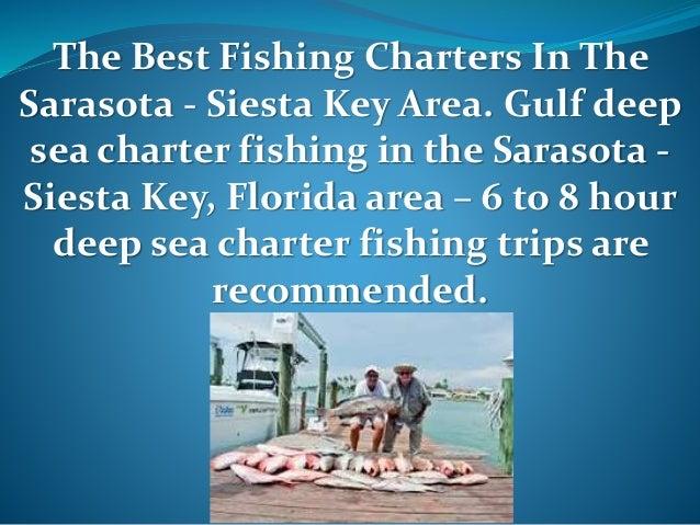 Best fishing charters in the sarasota siesta key area for Deep sea fishing sarasota fl