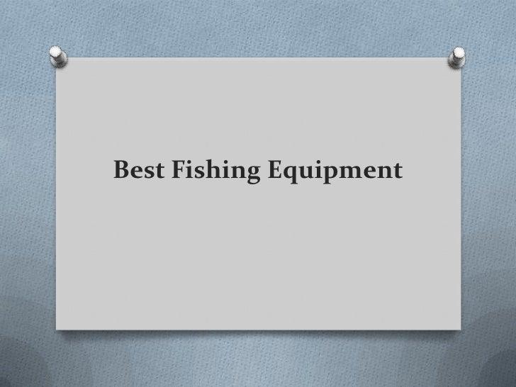 Best Fishing Equipment