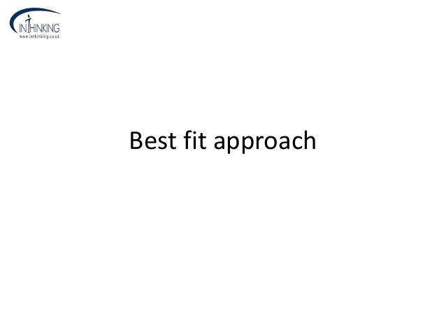 Best fit approach