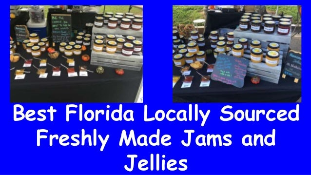 Best Florida Locally Sourced Freshly Made Jams and Jellies