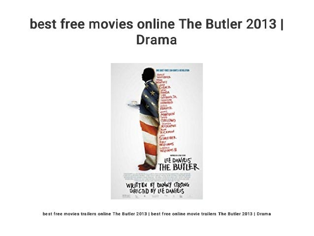 Best Free Movies Online The Butler 2013 Drama