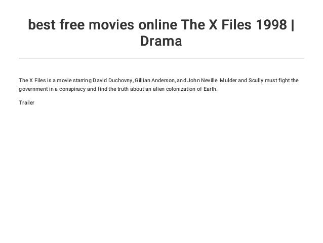 Best Free Movies Online The X Files 1998 Drama