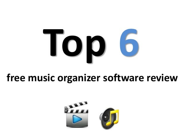 Top 6 free music organizer software review