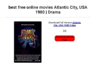 El título de la película original: ATLANTIC CITY. Título